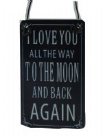 I LOVE YOU ALL THE WAY TO THE MOON AND BACK AGAIN MINI METAL HANGING SIGN GIFT..